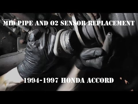 1994 - 1997 Honda Accord Mid Pipe and O2 Sensor Replacement