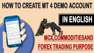 1-How to create MT 4 Demo Account on Android app for MCX commodities and Forex Trading purpose
