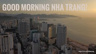 Доброе утро Нячанг!  Good morning Nha Trang!