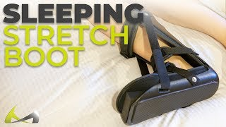 How to Stretch Plantar Fascia & Achilles Tendon at Night: Dorsiflexion Foot Splint for Sleeping
