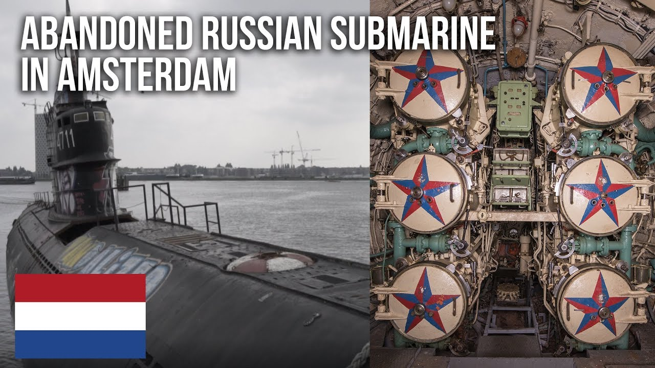 Urbex   An abandoned Russian Submarine in Amsterdam