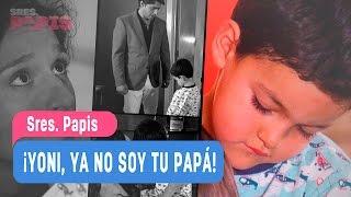 Sres. Papis - ¡Yoni, ya no soy tu papá! - Mejores Momentos / Capítulo 101