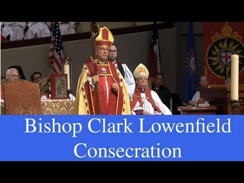 Bishop Clark Lowenfield Consecration