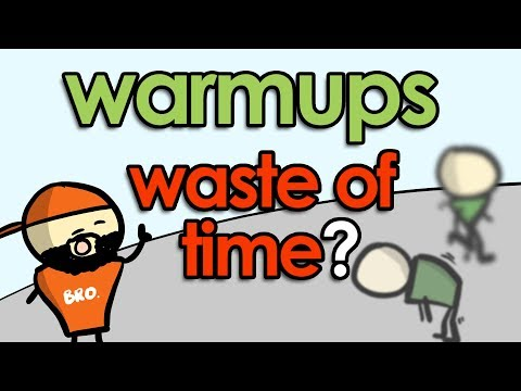 STOP Wasting Time With Warmup Exercises! (Warmups That Do and Do Not Work)
