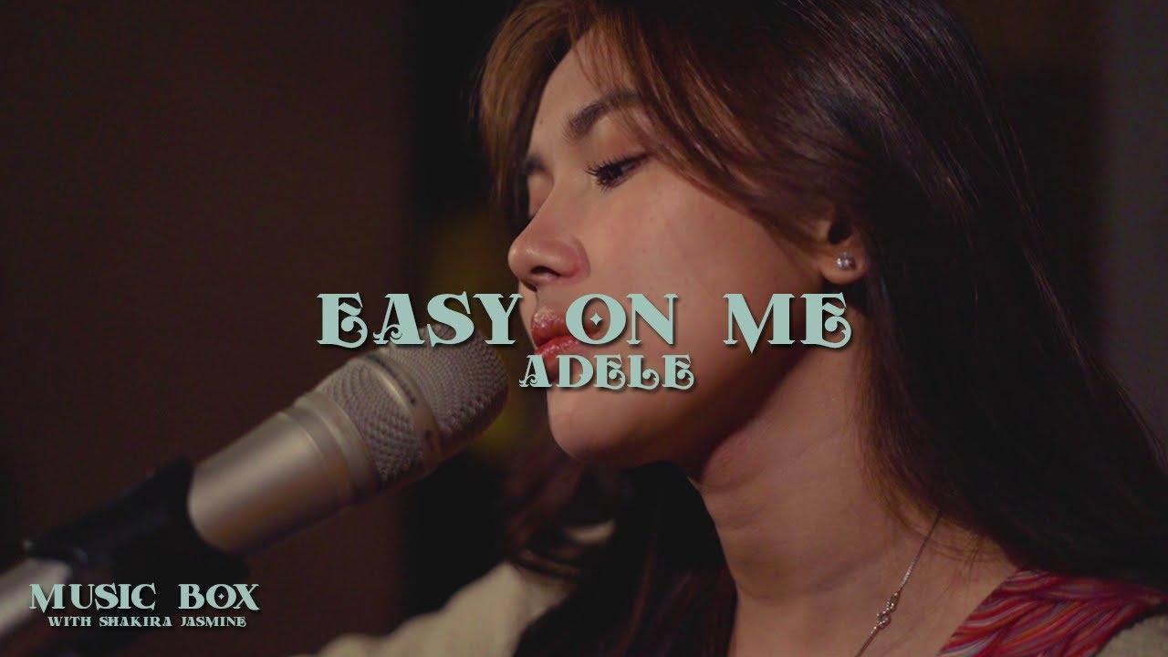 Adele - Easy On Me (Cover by Shakira Jasmine)