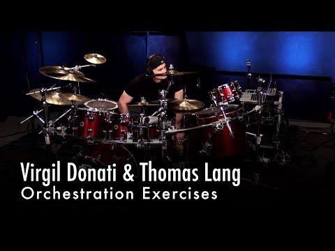 Virgil Donati & Thomas Lang Orchestration Exercises