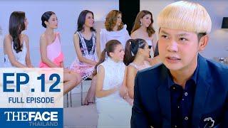 The Face Thailand Season 2 Episode 12 (FULL Episode)