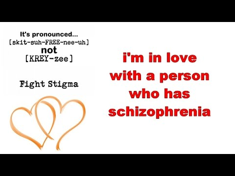 I'm The Girlfriend Of A Man With Schizophrenia