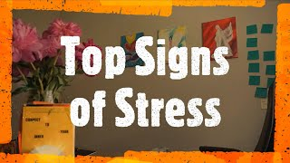 Top signs of stress and how you can reduce them...