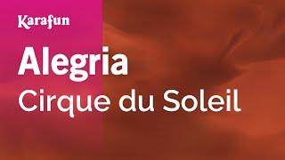Karaoke Alegria - Cirque du Soleil *