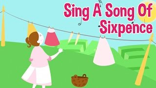 Sing A Song Of Sixpence - Animated Nursery Rhymes (Lyrics below)