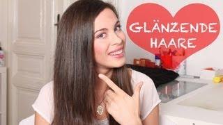 GLÄNZENDE HAARE - Meine Haarpflege Routine Tipps