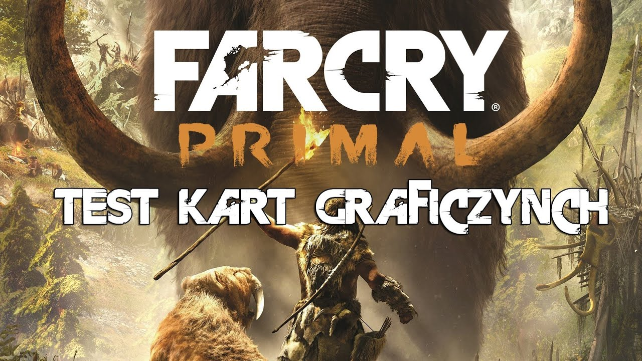 Far Cry Primal - test kart graficznych