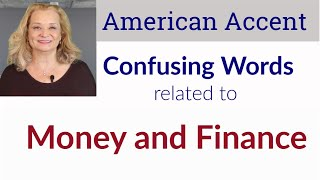 How to pronounce words and expressions related to money and finance - with an American accent
