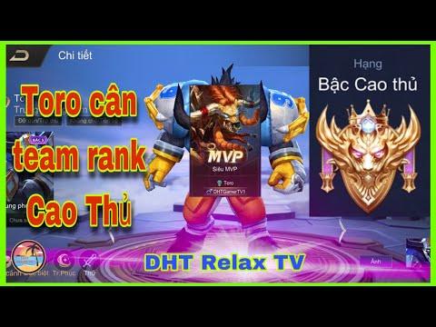 DHT| Toro Mùa 14| Toro gánh team là có thật| Liên quân moblie