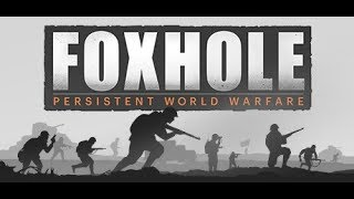 【Foxhole // 散兵坑】沃芬斯入坑初體驗