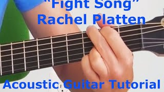 """Fight Song"" Rachel Platten - Acoustic Guitar Tutorial"