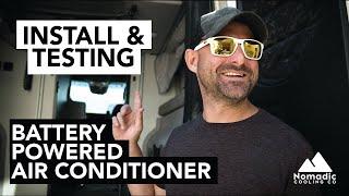 BATTERY POWERED AIR CONDITIONER INSTALL | 2021 Winnebago Revel | Nomadic Cooling Testing