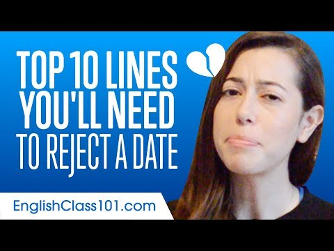 Top 10 Lines You'll Need to Reject a Date in English 💔