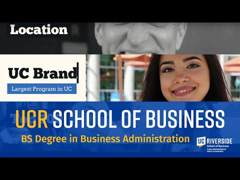 UCR Business - B.S. Degree in Business Administration