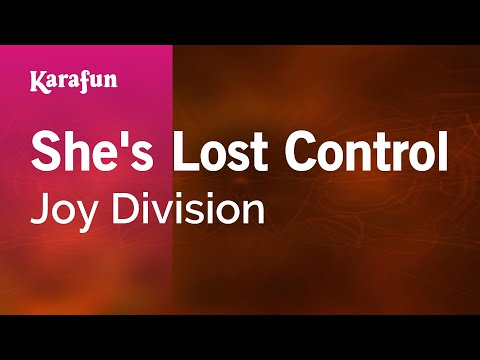 Karaoke She's Lost Control - Joy Division *