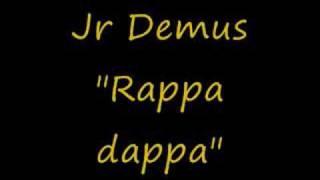 Jr Demus Rappa Dappa