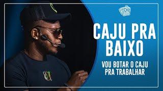 FM O Dia - Resenha do CAJU PRA BAIXO