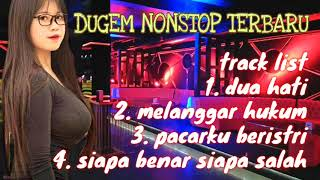 DUA HATI vs MELANGGAR HUKUM DJ funkot nonstop