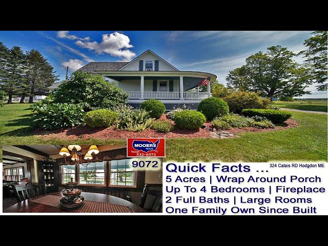 Maine Home With Land  Video | Hodgdon Maine Real Estate MOOERS REALTY 9072
