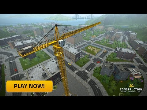 Construction Simulator PRO 2017 - iOS & Android trailer