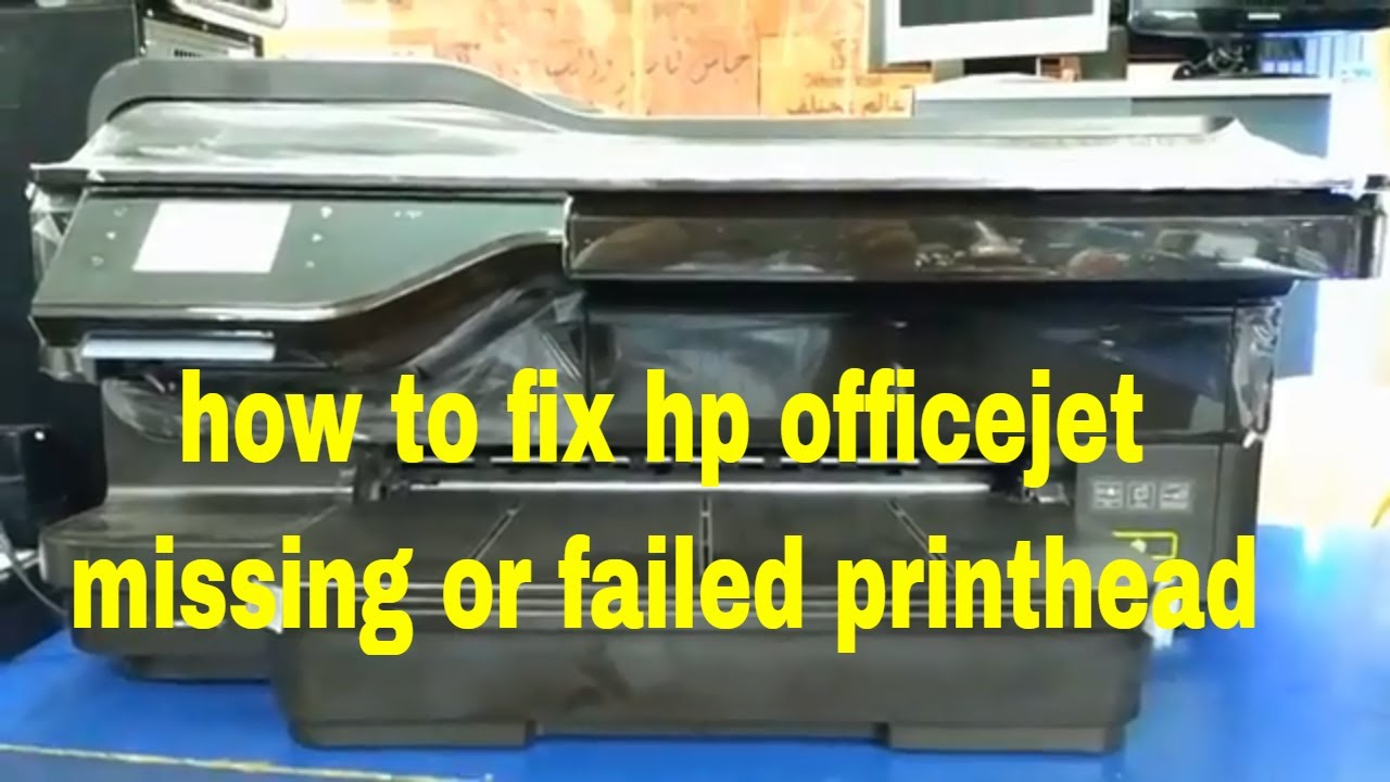 How to fix hp Officejet missing or failed printhead