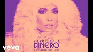 Download Jennifer Lopez - Dinero (CADE Remix - Audio) ft. DJ Khaled, Cardi B