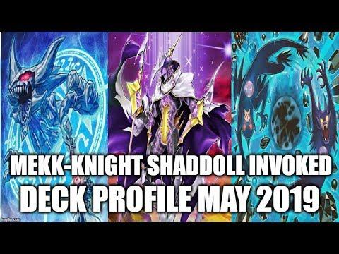 MEKK-KNIGHT INVOKED SHADDOLL DECK PROFILE (MAY 2019) YUGIOH!
