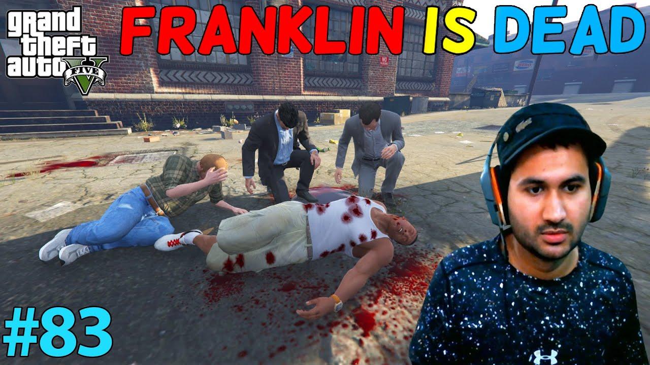 GTA 5 : NEW MAFIA GANG KILLED FRANKLIN | GTA5 GAMEPLAY #83