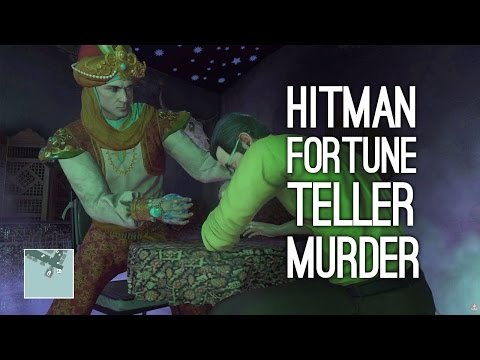 Let's Play Hitman: House Built on Sand - FORTUNE TELLER KILL (THE FUTURE FORETOLD)