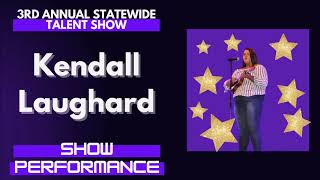 Kendall Laughard : Show Performance - LFOA, Inc. 3rd A.S.T.S.