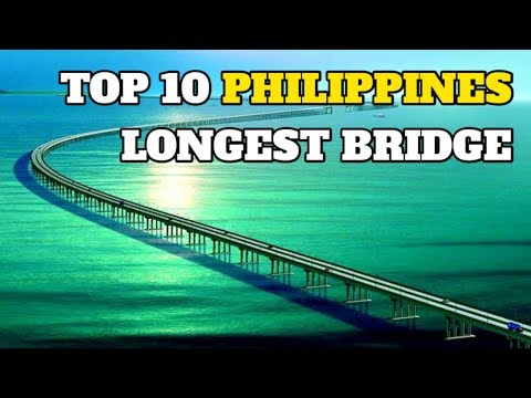 Top 10 Longest Bridge in the Philippines 2018