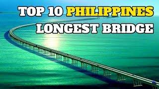 Top 10 Longest Bridge in the Philippines 2018
