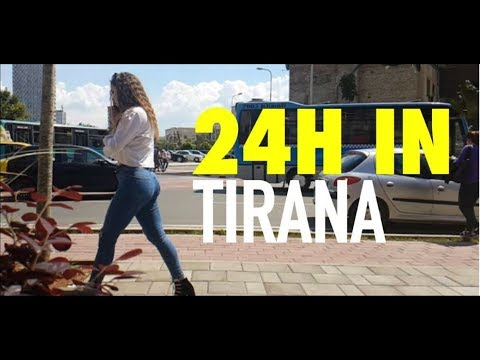 24hrs in Tirana (HD Video 2017) Albania Like You've Never Seen It By Lordian Cahani