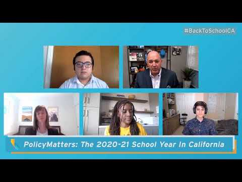 PolicyMatters: The 2020-21 school year in California