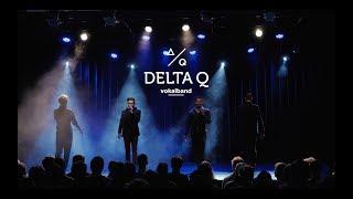 Delta Q »Wann, wenn nicht wir!« Trailer 2017 (kurz)