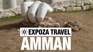 Amman Vacation Travel Video Guide