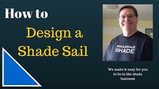 Design a Shade Sail