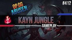Kayn (Jungle): OP.GG ABUSEN! #412 [Lets Play] [League of Legends] [German / Deutsch]