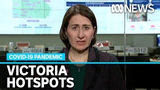 Coronavirus: NSW Premier warns against travelling to Melbourne