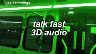 Cover images 5sos ; talk fast 𝟑𝐃 𝐚𝐮𝐝𝐢𝐨 [use headphones]