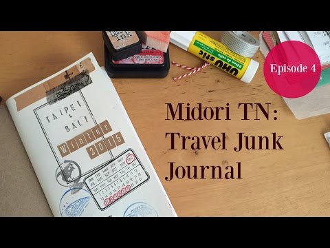 Midori TN: Travel Junk Journal Ep 4