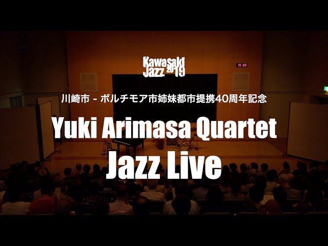 Yuki Arimasa Quartet JAZZ LIVE