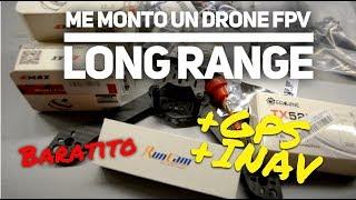 Me monto un DRONE LONG RANGE con INAV y GPS baratito... ¿Volará? (Parte 1)