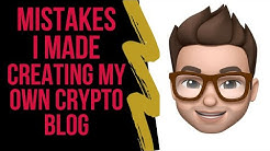 Avoid the Blogging Mistakes I Made | Cryptocurrency Blogging Explained | Tips for ANY Blog Niche